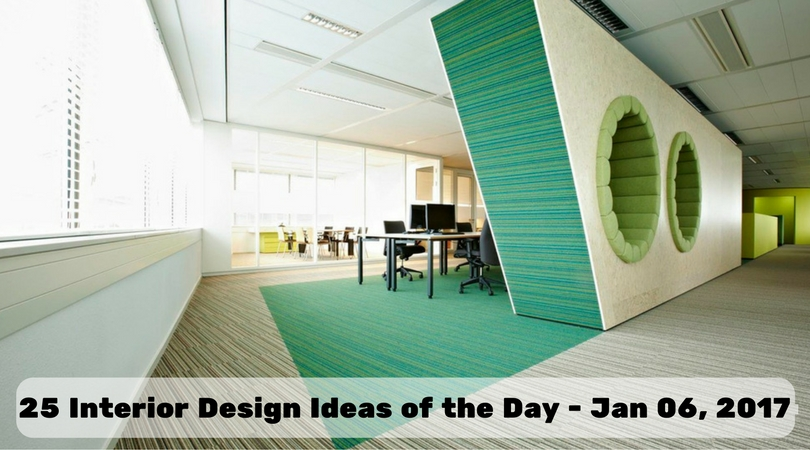 25 Interior Design Ideas of the Day – Jan 06, 2017