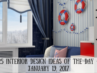 25 Interior Design Ideas of the Day – January 19, 2017