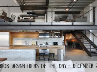 25 Interior Design Ideas of the Day – December 27, 2016
