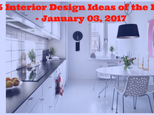 25 Interior Design Ideas of the Day – January 03, 2017