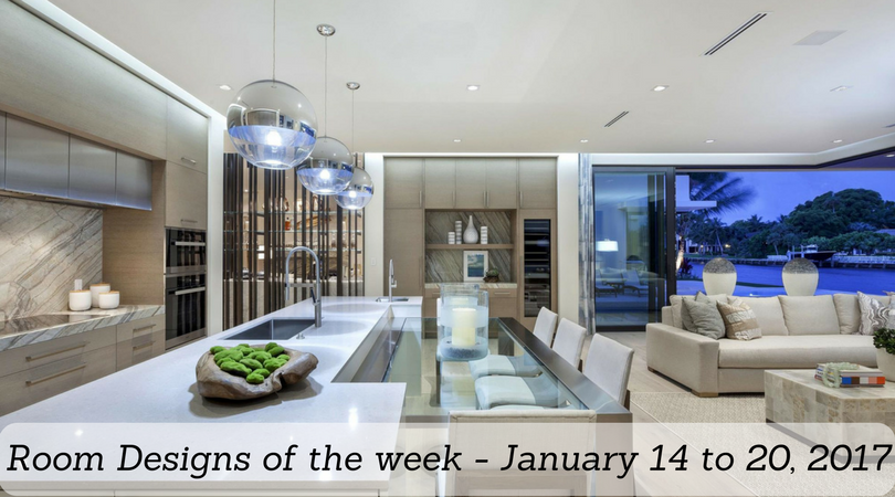 Room Designs of the week – January 14 to 20, 2017