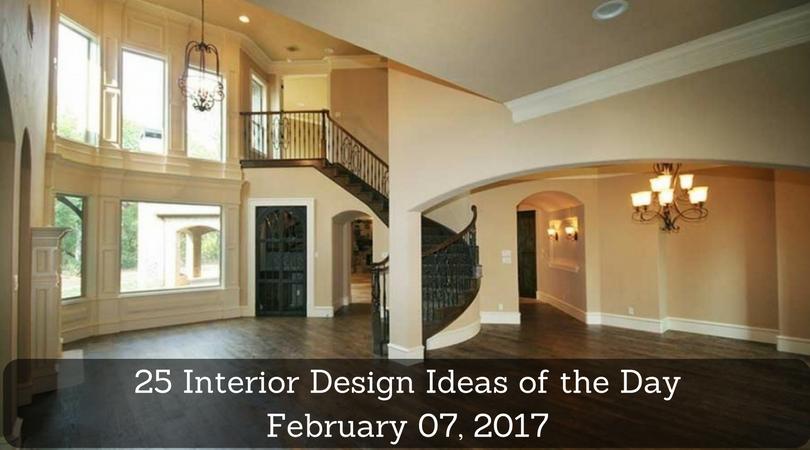25 Interior Design Ideas of the Day – February 07, 2017