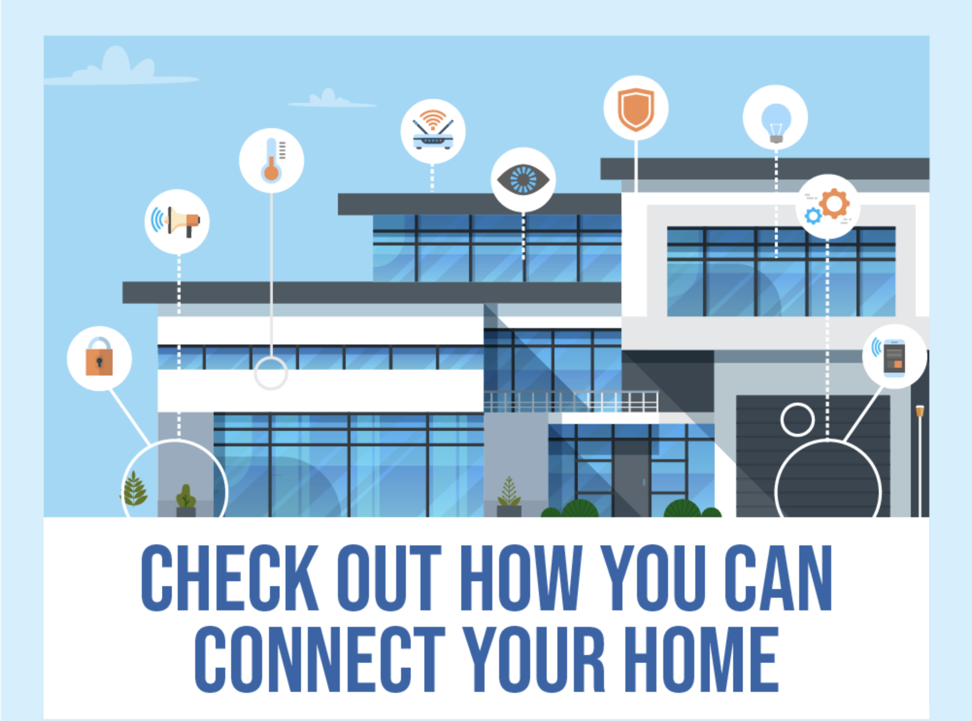 Check Out How You Can Connect Your Home